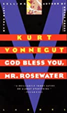 God Bless You, Mr. Rosewater by Kurt…