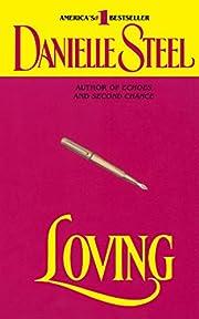 Loving: A Novel por Danielle Steel