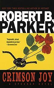 Crimson Joy de Robert B. Parker