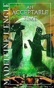 An Acceptable Time (Time Quartet, Bk. 5) –…