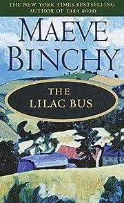 The Lilac Bus: A Novel by Maeve Binchy