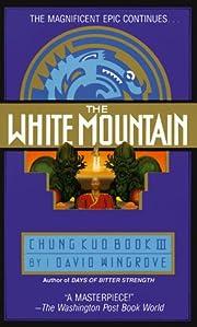 The White Mountain: A Chung Kuo Novel: Book…
