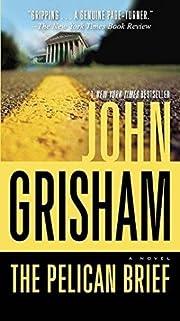 The Pelican Brief av John Grisham