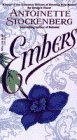 Embers by Antoinette Stockenberg