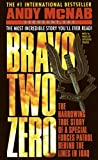 Bravo Two Zero (1993) (Book) written by Andy McNab