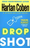 Drop Shot (A Myron Bolitar Novel) por Harlan…