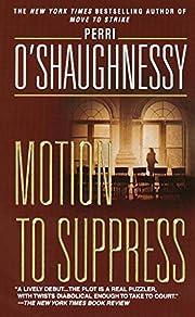 Motion to Suppress: A Novel (Nina Reilly) de…