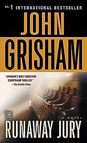 The Runaway Jury por John Grisham