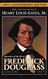 Narrative of the Life of Frederick Douglass, An American Slave (Book) written by Frederick Douglass