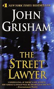 The Street Lawyer af John Grisham