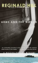 Arms and the Women (Dalziel and Pascoe…