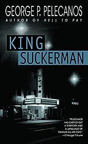 King Suckerman av George P. Pelecanos