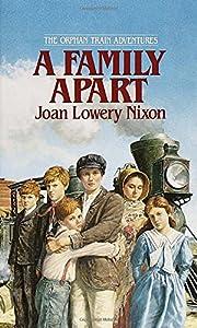 A Family Apart (Orphan Train Adventures) av…