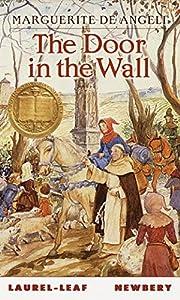 The Door in the Wall por Marguerite De…