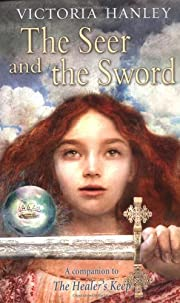 The Seer and the Sword af Victoria Hanley