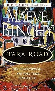 Tara Road (Oprah's Book Club) por Maeve…