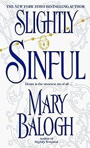 Slightly Sinful de Mary Balogh