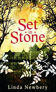 Set in Stone – tekijä: Linda Newbery