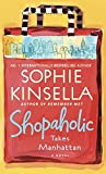 Shopaholic Takes Manhattan (Book) written by Sophie Kinsela