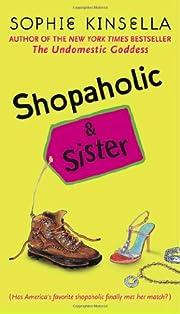 Shopaholic & Sister de Sophie Kinsella