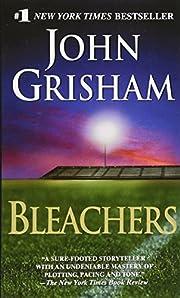 Bleachers par John Grisham