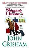 Skipping Christmas (2001) (Book) written by John Grisham