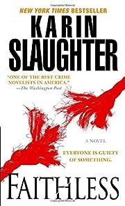 Faithless af Karin Slaughter