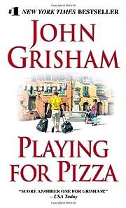 Playing for Pizza – tekijä: John Grisham