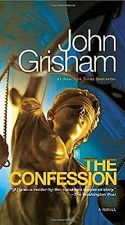 The Confession – tekijä: John Grisham