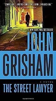 The Street Lawyer: A Novel de John Grisham