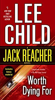 Worth Dying For: A Reacher Novel di Lee…
