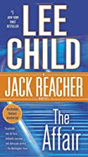 The Affair (Jack Reacher) by Lee Child