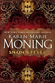 Shadowfever: Fever Series Book 5 de Karen…