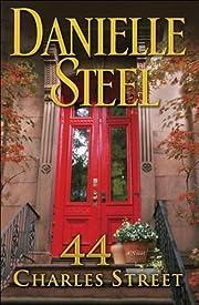 44 Charles Street : a novel di Danielle…