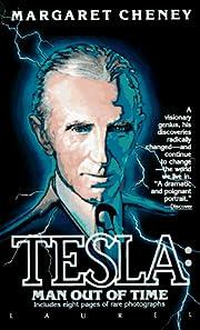 Tesla: Man Out of Time de Margaret Cheney