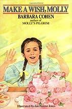 Make a Wish, Molly by Barbara Cohen