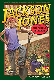 Jackson Jones and the Puddle of Thorns…