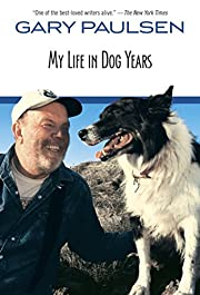 My Life in Dog Years af Gary Paulsen