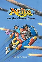 Akiko on the Planet Smoo por Mark Crilley