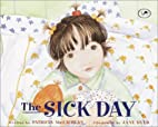 The Sick Day by Patricia MacLachlan