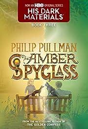 His Dark Materials: The Amber Spyglass (Book…