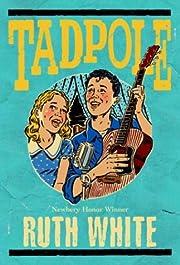 Tadpole por Ruth White
