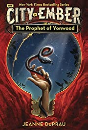 The Prophet of Yonwood (The City of Ember…