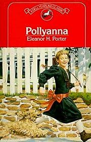 Pollyanna av Eleanor H. Porter