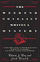 The Weekend Novelist Writes A Mystery by…