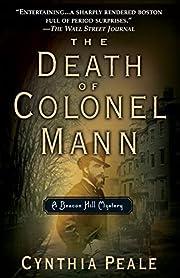 The Death of Colonel Mann de Cynthia Peale