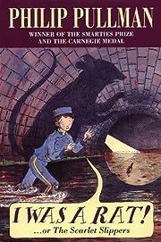 I Was a Rat!: Or, the Scarlet Slippers av…