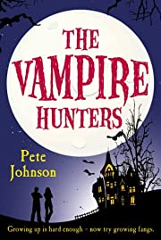 The Vampire Hunters por Pete Johnson