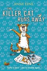 The Killer Cat Runs Away par Anne Fine