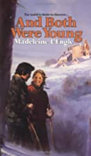 And Both Were Young by Madeleine L'Engle